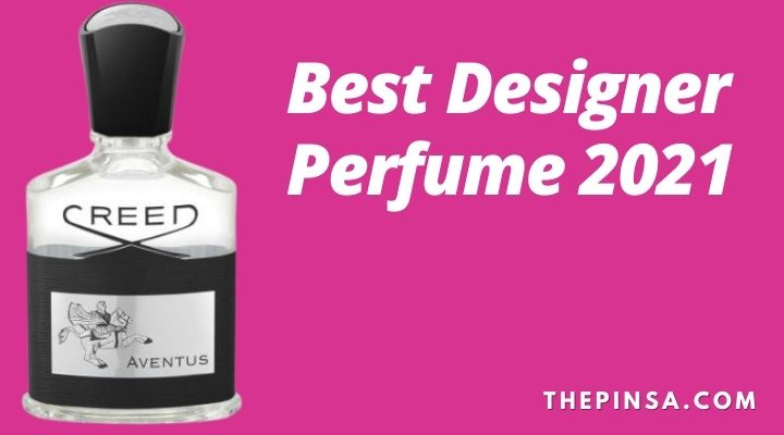 FEATURED IMAGE OF best designer perfume 2021