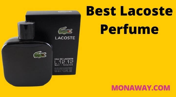 Featured image of Best Lacoste Perfume